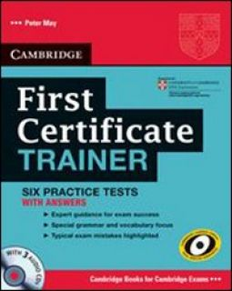 First Certificate Trainer: Six Practice Tests -
