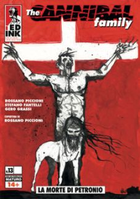 The cannibal family. Vol. 13: La morte di Petronio - Fantelli Stefano; Piccioni Rossano; Grassi Gero