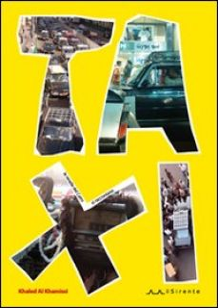 Taxi. Le strade del Cairo si raccontano - Al Khamissi Khaled; Campanelli C. (cur.)