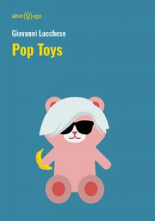 Pop Toys - Lucchese Giovanni