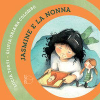 Jasmine e la nonna - Torti Lucia