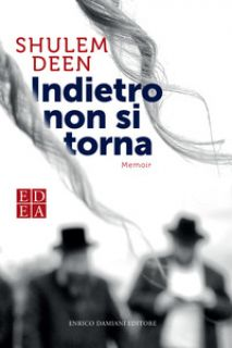 Indietro non si torna - Deen Shulem