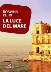 La luce del mare - Petri Romana