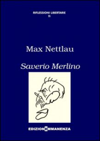 Saverio Merlino - Nettlau Marx