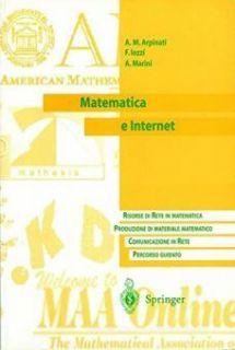 Matematica e Internet - Arpinati Anna M.; Iozzi Fabrizio; Marini Alberto