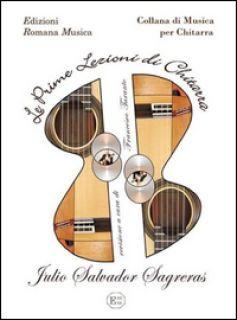 Le prime lezioni di chitarra - Sagreras Julio S.; Taranto F. (cur.)