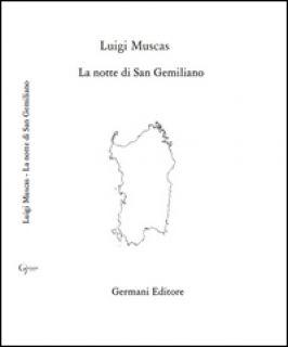 La notte di San Gemiliano - Muscas Luigi