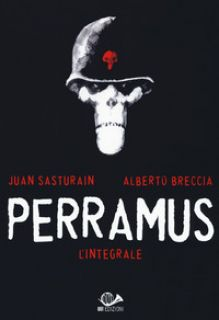 Perramus. L'integrale - Breccia Alberto; Sasturain Juan