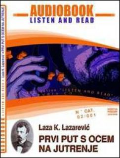 Prvi put s ocem na jutrenje. CD Audio e CD-ROM. Audiolibro - Lazarevic Laza