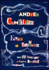 Favole del tramonto - Camilleri Andrea