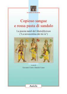 Copioso sangue e rossa pasta di sandalo - Ciotti Giovanni; Cuneo Daniele