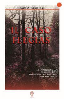 Il caso Flegias - Augello Paolo