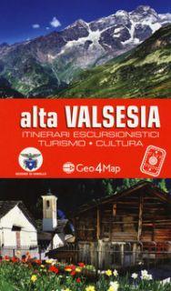Alta Valsesia. Itinerari escursionistici, turismo, cultura -