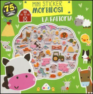 La fattoria. Mini sticker morbidosi. Ediz. illustrata - Machell Dawn