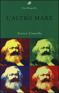 L'altro Marx - Cinnella Ettore