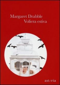 Voliera estiva - Drabble Margaret