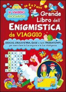 Grande libro dell'enigmistica da viaggio -