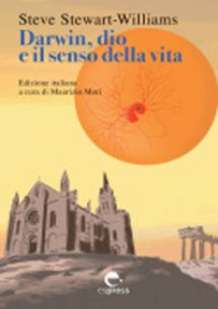 Darwin, dio e il senso della vita - Stewart-Williams Steve; Mori M. (cur.)