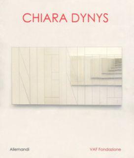 Chiara Dynys. Ediz. a colori - Verzotti G. (cur.)