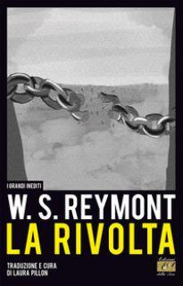 La rivolta. Ediz. multilingue - Reymont Wladyslaw; Pillon L. (cur.)