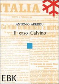 Il caso Calvino - Areddu Antonio