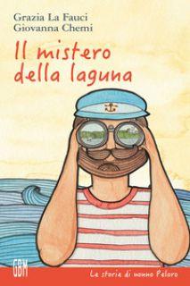 Il mistero della laguna - La Fauci Grazia