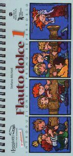 Flauto dolce. Ediz. a spirale. Vol. 1: Introduzione e primo repertorio - Michieli Stefano