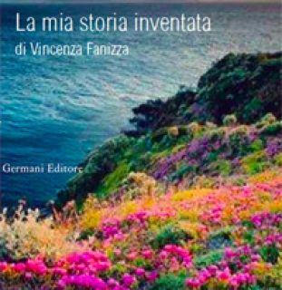 La mia storia inventata - Fanizza Vincenza