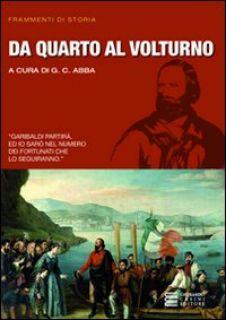 Da Quarto al Volturno - Abba Giuseppe Cesare