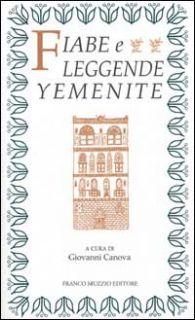 Fiabe e leggende yemenite - Canova G. (cur.)