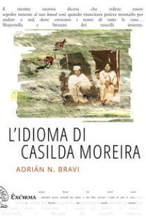 L'idioma di Casilda Moreira - Bravi Adrián N.