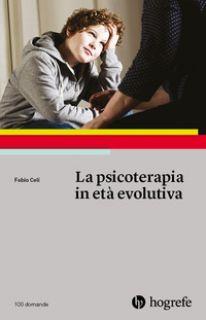 La psicoterapia in età evolutiva - Celi Fabio