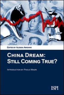 China dream: still coming true? - Amighini A. (cur.)