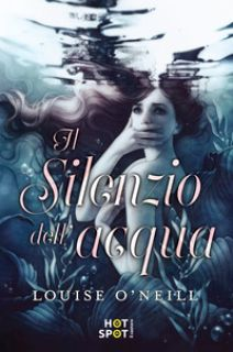 Il silenzio dell'acqua - O'Neill Louise