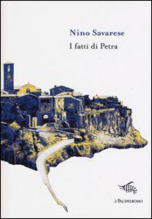 I fatti di Petra - Savarese Nino
