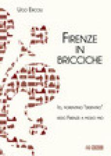 Firenze in bricciche - Ercoli Ugo