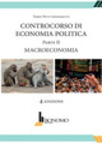 Controcorso di economia politica. Vol. 2: Macroeconomia - Nuti Giovanetti Fabio