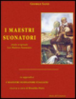 I maestri suonatori-Les Maîtres sonneurs. Con in appendice I maestri suonatori italiani - George Sand; Bianco M. (cur.); Cappellin S. (cur.); Doro R. (cur.)
