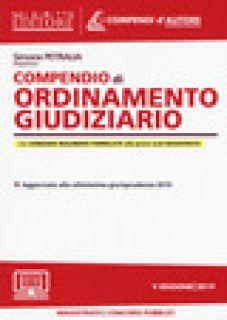 Compendio di ordinamento giudiziario. Con espansione online - Petralia Simone