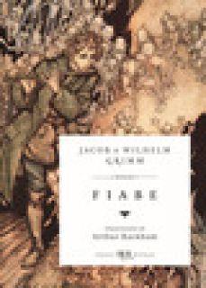 Fiabe - Grimm Jacob; Grimm Wilhelm