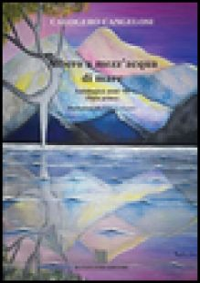 Albero a mezz'acqua di mare. Antologica anni '90 - Cangelosi Calogero