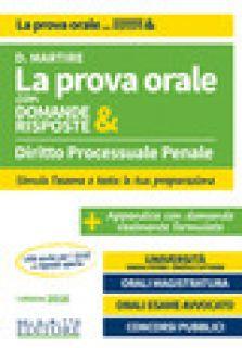 Diritto processuale penale. La prova orale con domande & risposte - Martire Dario