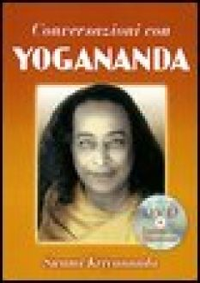 Conversazioni con Yogananda. Con DVD - Kriyananda Swami