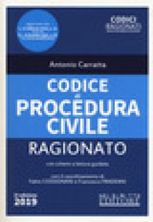 Codice di procedura civile ragionato - Carratta Antonio
