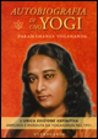Autobiografia di uno yogi - Paramhansa Yogananda A.