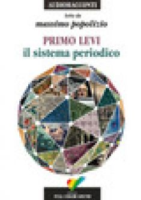 Il sistema periodico letto da Massimo Popolizio. Audiolibro. CD Audio - Levi Primo