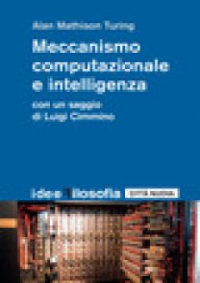 Meccanismo computazionale e intelligenza - Turing Alan M.