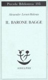 Il barone Bagge - Lernet-Holenia Alexander