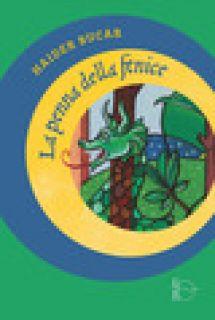 La penna della fenice - Bucar Haider