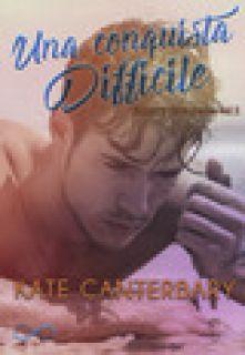 Una conquista difficile. Talbott's Cove series. Vol. 2 - Canterbary Kate